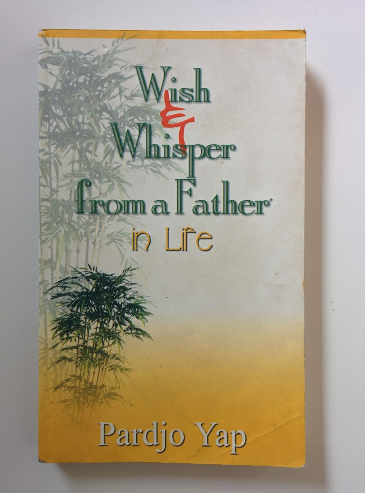 Wish & Whisper From Father in Life